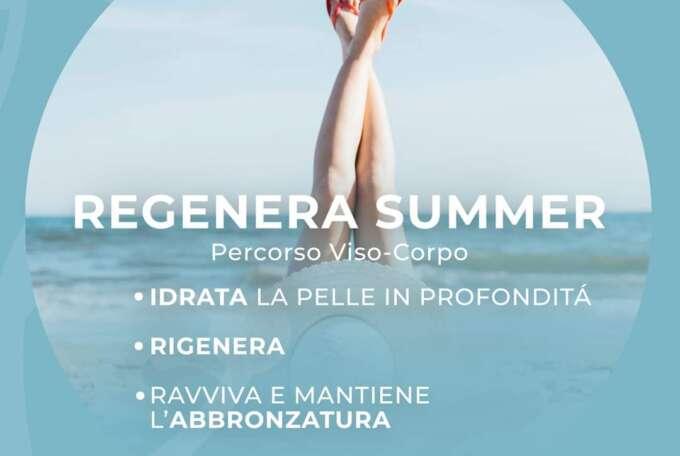 Regenera Summer, prolunga il benessere estivo!